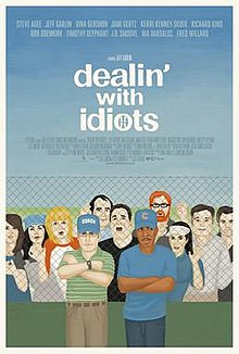 Dealin' With Idiots poster.jpg