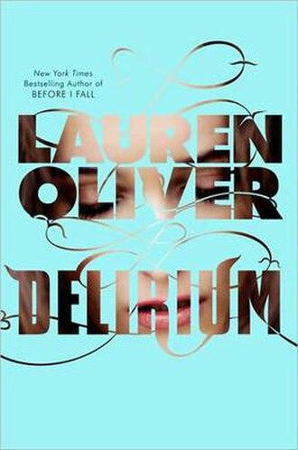 Delirium (Lauren Oliver novel) - Image: Delirium novel