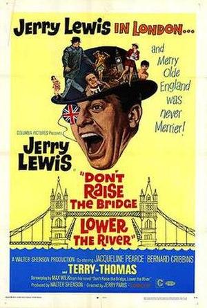 Don't Raise the Bridge, Lower the River - Image: Dontraise