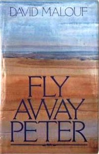 Fly Away Peter by David Malouf Essay