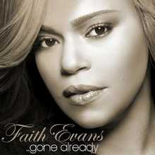 Faith Evans - Gone Already.png