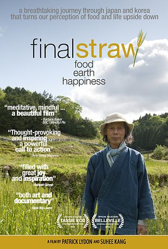 Final Straw: Food, Earth, Happiness - Image: Final straw food earth happiness tour poster