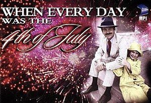 When Every Day Was the Fourth of July - DVD cover art