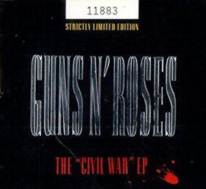 "The ""Civil War"" EP - Image: Guns N Roses The Civil War EP 22058 991"