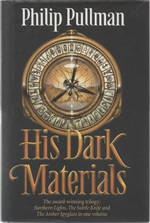 <i>His Dark Materials</i> Novel trilogy by Philip Pullman
