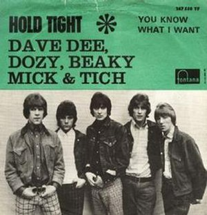 Hold Tight (Dave Dee, Dozy, Beaky, Mick & Tich song) - Image: Hold Tight Dave Dee