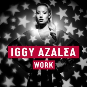 Work (Iggy Azalea song) - Image: Iggy Azalea Work, single cover