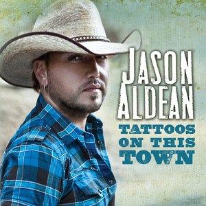 Tattoos on This Town - Image: Jason Aldean Tattoos Town single cover