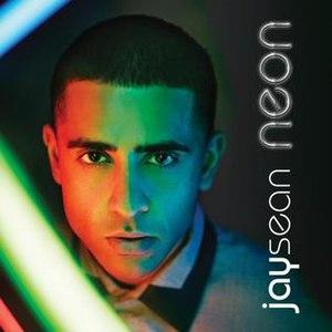 Neon (Jay Sean album) - Image: Jay Sean Neon