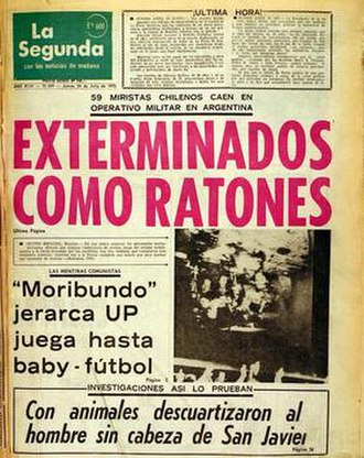 "Operation Condor - Cover of La Segunda, 25 July 1975, in regards to the murder of MIR operatives in Argentina. Main header reads ""Exterminated like mice""."