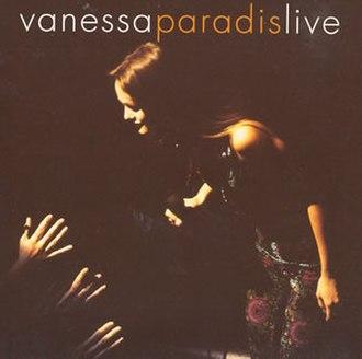 Live (Vanessa Paradis album) - Image: Live (Vanessa Paradis album)