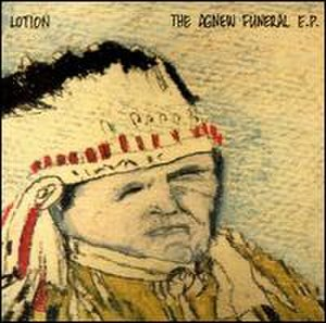 The Agnew Funeral E.P. - Image: Lotion The Agnew Funeral E.P