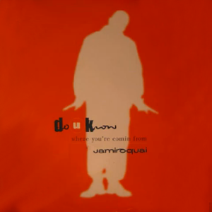 Do You Know Where You're Coming From? - Image: M beat ft jamiroquai do you know where youre coming from (vinyl edition)