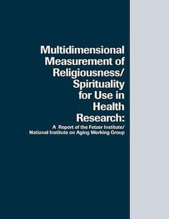 <i>Multidimensional Measurement of Religiousness/Spirituality for Use in Health Research</i> book by Fetzer Institute