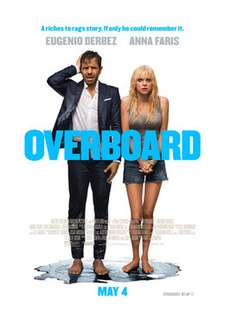 <i>Overboard</i> (2018 film) 2018 American romantic comedy film directed by Rob Greenberg