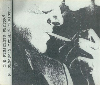 <i>Pollex Christi</i> 1997 EP by The Residents