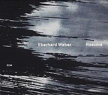 r233sum233 eberhard weber album wikipedia