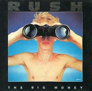 The Big Money - Image: Rush The Big Money