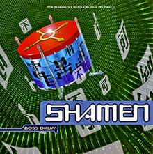 Shamen - Boss Drum CD album cover.jpg