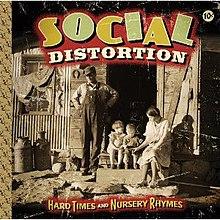 1b46ea693d Hard Times and Nursery Rhymes - Image  Social Distortion Hard Times and  Nursery Rhymes cover