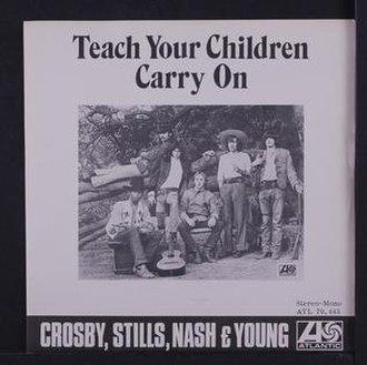 Teach Your Children - Image: Teach Your Children Crosby, Stills, Nash & Young
