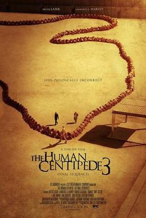The Human Centipede 3 (Final Sequence) - Theatrical release poster