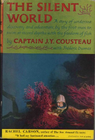The Silent World: A Story of Undersea Discovery and Adventure - Cover of The Silent World: A Story of Undersea Discovery and Adventure