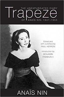 Trapeze The Unexpurgated Diary of Ana239s Nin 19471955Young Anais Nin