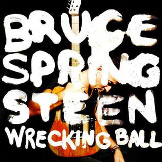 Wrecking Ball (Bruce Springsteen album) - Image: Wreckingball