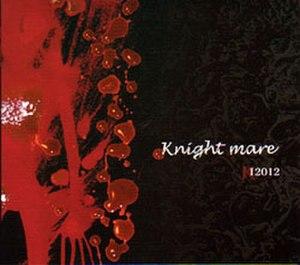 Knight Mare - Image: 12012 Knight Mare