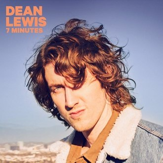 7 Minutes (song) - Image: 7 Minutes by Dean Lewis