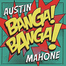 musica do austin mahone banga banga