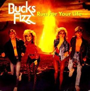 Run for Your Life (Bucks Fizz song) - Image: Bucks Fizz run