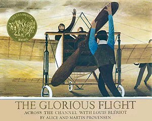 The Glorious Flight - The Glorious Flight: Across the Channel with Louis Blériot