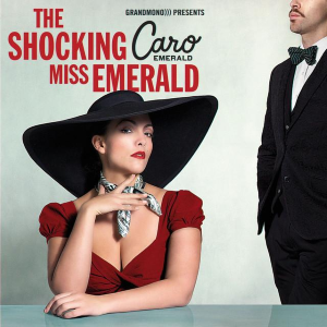 The Shocking Miss Emerald - Image: Caro Emerald The Shocking Miss Emerald