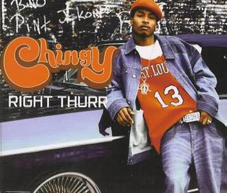 Right Thurr - Image: Chingy Right Thurr