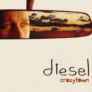 Crazytown (Diesel song) - Image: Crazy town by Diesel