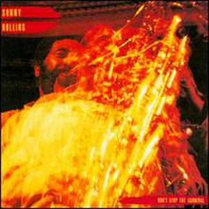 Don't Stop the Carnival (Sonny Rollins album) - Image: Don't Stop the Carnival (album)