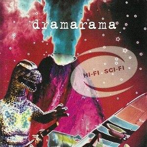 Hi-Fi Sci-Fi - Image: Dramarama Hi Fi Sci Fi