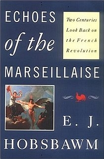 <i>Echoes of the Marseillaise</i> book by Eric Hobsbawm