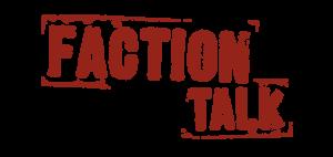 Faction Talk - Image: Faction Talk logo