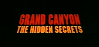 Grand Canyon: The Hidden Secrets - A screenshot of the title sequence.