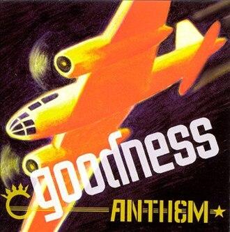 Anthem (Goodness album) - Image: Goodness anthem