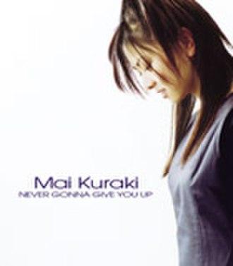 Never Gonna Give You Up (Mai Kuraki song) - Image: Gzca 1034