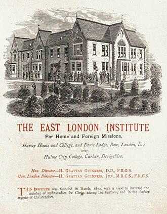 Henry Grattan Guinness - The East London Institute (Harley House) training center for missionaries.