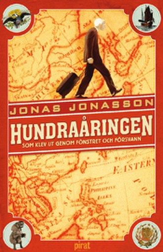The Hundred-Year-Old Man Who Climbed Out the Window and Disappeared - The cover of the Swedish original version of the book.
