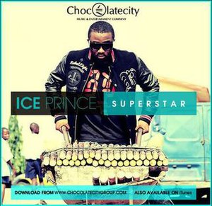 Superstar (Ice Prince song) - Image: Ice prince superstar cover 2
