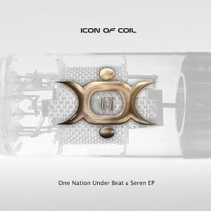 I-II-III (Icon of Coil Albums) - II: Seren Ep / One Nation Under Beat