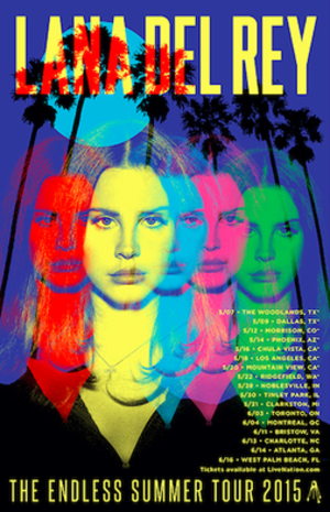 The Endless Summer Tour - Image: Lana Del Rey The Endless Summer Tour