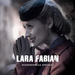 Mademoiselle Zhivago - Image: Lara Fabian Mademoiselle Zhivago